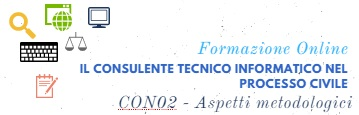 Il Consulente Tecnico Informatico nel Processo Civile – Aspetti metodologici